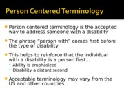 CHFD312 w1 ppt Person+Centered+Terminology