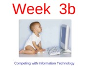 Week 3b - Competing with Information Technology