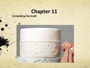 Chapter 11- Completing the Audit