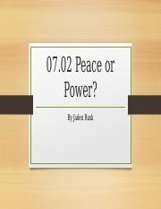 07.02 Peace or Power.pptx
