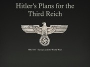 Plans for Third Reich