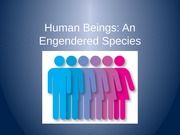 Human Beings. Engenered Speices 2
