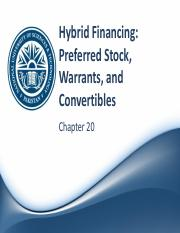 Ch 20 - Hybrid Financing-Preferred Stock, Warrants, and Convertibles