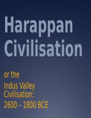 Harappan Civilization or the Indus Valley Civilization
