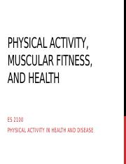 ES 2100 - PA, Muscular Fitness, and Health - FA 15 (1).pptx