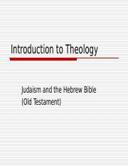 OLOLC, RELS 1310, Introduction to Theology, 14, Judaism and the Hebrew Bible, CJ, Powerpoint-2