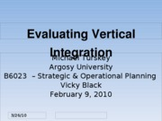 Turskey_M5 Assignment 1 Discussion_Evaluating Vertical Integration