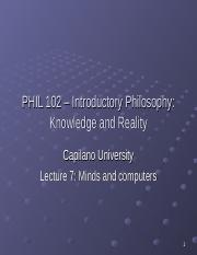 PHIL 102 Lecture 7 - Minds and Computers.ppt