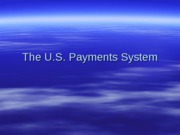 FIN4320_Lecture_5_US_Payments_System(44p)