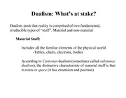 Dualism and Monism