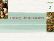 Thinking like an economist and Factors of Production
