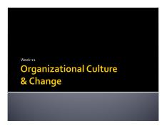 Week 11--Organizational Culture & Change.pdf