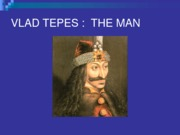 Lecture 18 - Vlad Tepes