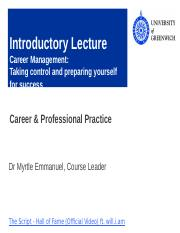 Lecture 1 - Career Management Taking Control  Preparing Yourself for Success.pptx