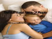 The Nutritional Needs Of People