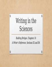 ENG 112 Building Bridges Chapter 10 Writing in the Sciences(1)-1.pptx
