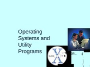 Chapter08-Operating Systems and Utility Programs