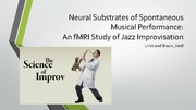 Neural Substrates of Spontaneous Musical Performance Studies