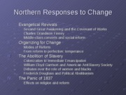 Lecture16.Northern+Responses+to+Change