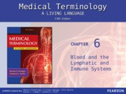 CH 6 --Blood, Lymphatic, Immune Systems