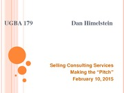 "UGBA 179 International Consulting for SME's: Selling Consulting Services & Making the ""Pitch"" Lectur"