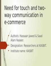 PPT- Need for touch and two-way communication in e-commerce.pptx