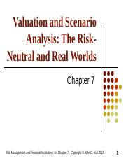 HullRMFI4eCh07 Valuation and Scenario Analysis_Risk Neutral and Real World.ppt