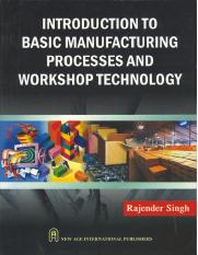 Introduction to Basic Manufacturing Processes and Workshop T