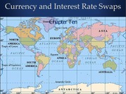 Chapter_10_Interest_rate_and_currency_swap