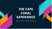 THE-CAPE-CORAL-EXPERIENCE-PPT.pdf
