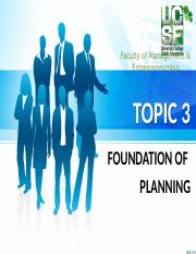 Topic 3 - Foundation of Planning.pptx