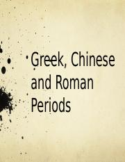 Group 2 (Greek, Chinese and Roman Periods).pptx