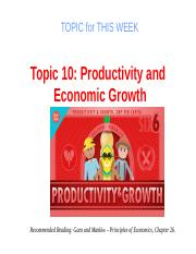 Topic 10 - Productivity and Economic Growth.pptx