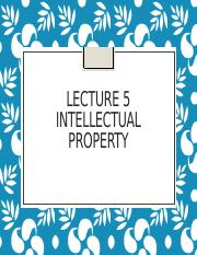 wk5-Lecture 5-intellectual_property(2)(1).pptx