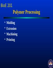 Biomaterials-Lecture 5 Polymer Processing methods.