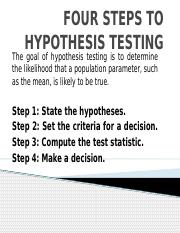 FOUR STEPS TO HYPOTHESIS TESTING