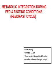Feed-Fast Cycle