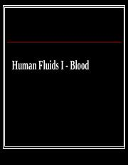Human Fluids I (Blood).ppt