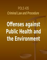 Ch 11 Offenses against Public Health & Environment.pptx