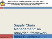 Supply Chain Management an Analytical framework for critical literature