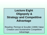 8_Lecture Eight oligopoly &  Strategy