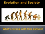 1.2 Evolution and Society.pptx