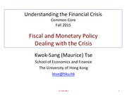 L6 Fiscal and Monetary Policy Dealing with the Crisis v2015.pdf
