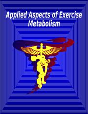 Applied Aspects of Exercise Metabolism (4)