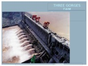 THREE GORGES DAM POWERPOINT[1]