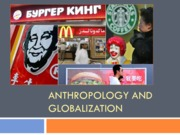 40. Anthropology and Globalization