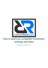 how-to-steal-your-competitors-backlinks-rankings-and-traffic