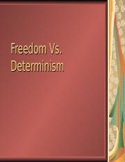 chapter 6 freedom versus determinism freedomversus. Black Bedroom Furniture Sets. Home Design Ideas