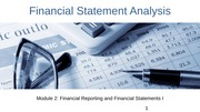 Module 2 Financial Reporting and Financial Statements I