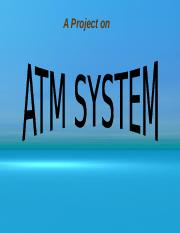 atmsystem-120603005920-phpapp01.ppt